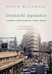Okładka książki Dzienniki japońskie. Zapiski z roku Królika i roku Konia Piotr Milewski