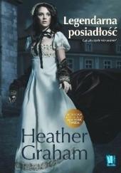 Okładka książki Legendarna posiadłość Heather Graham