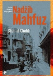 Okładka książki Chan al-Chalili Nadżib Mahfuz