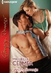 Okładka książki Seks i dyplomacja Michelle Celmer