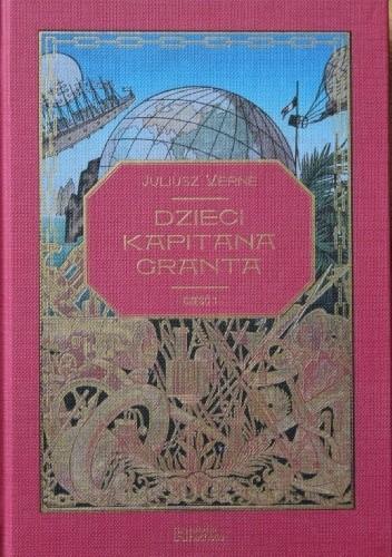 Okładka książki Dzieci kapitana Granta - cz.1 Juliusz Verne