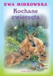 Okładka książki Kochane zwierzęta Ewa Mirkowska
