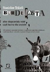 Okładka książki Burdubasta albo skapcaniały osioł, czyli łacina dla snobów Stanisław Tekieli