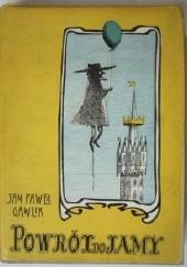 Okładka książki Powrót do Jamy Jan Paweł Gawlik