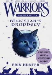 Okładka książki Warriors Super Edition: Bluestar's Prophecy Erin Hunter