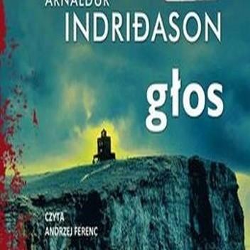 Okładka książki Głos Arnaldur Indriðason