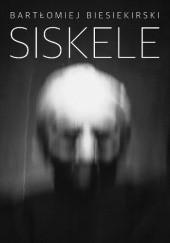 Okładka książki Siskele Bartłomiej Biesiekirski