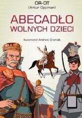 Okładka książki Abecadło wolnych dzieci Artur Oppman