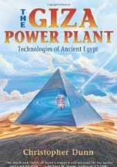 Okładka książki Giza Power Plant Christopher Dunn