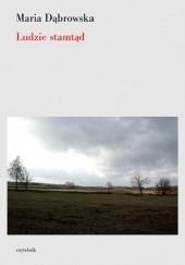 Okładka książki Ludzie stamtąd Maria Dąbrowska