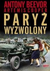 Okładka książki Paryż wyzwolony Antony Beevor