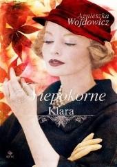 Okładka książki Niepokorne. Klara Agnieszka Wojdowicz