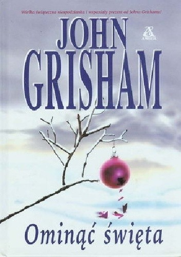 Okładka książki Ominąć święta John Grisham