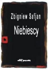 Okładka książki Niebiescy Zbigniew Safjan