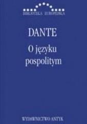 Okładka książki O języku pospolitym Dante Alighieri