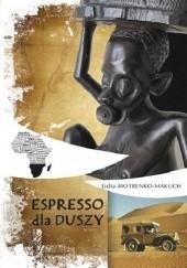 Okładka książki Espresso dla duszy Lidia Motrenko – Makuch