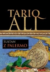 Okładka książki Sułtan z Palermo Tariq Ali
