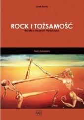 Okładka książki Rock i Tożsamość.  Notatki o muzyce i wartościach. Jacek Kurek