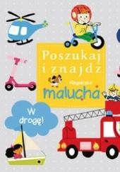 Okładka książki W drogę! Poszukaj i znajdź. Książeczka malucha Krzysztof M. Wiśniewski