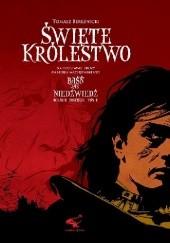 Okładka książki Święte Królestwo Gabriel Maciejewski,Tomasz Bereźnicki