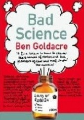 Okładka książki Bad Science Ben Goldacre