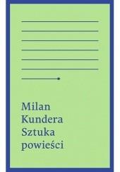 Okładka książki Sztuka powieści Milan Kundera