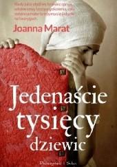 Okładka książki Jedenaście tysięcy dziewic Joanna Marat