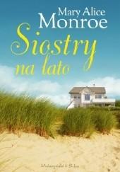 Okładka książki Siostry na lato Mary Alice Monroe