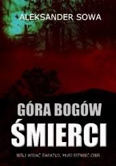 Okładka książki Góra Bogów Śmierci Aleksander Sowa