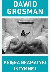Okładka książki Księga gramatyki intymnej Dawid Grosman