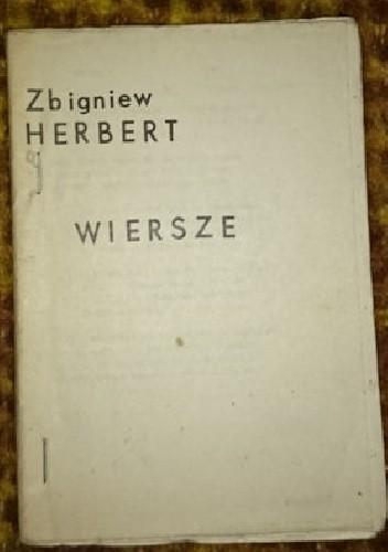 Wiersze Zbigniew Herbert 249481 Lubimyczytaćpl