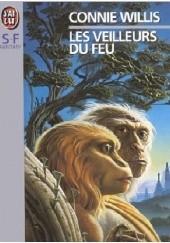 Okładka książki Les Veilleurs du feu Connie Willis