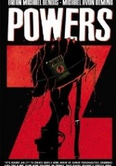Okładka książki Powers vol 13 - Z Brian Michael Bendis,Michael Avon Oeming