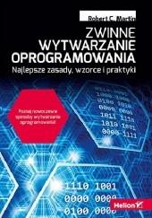 Okładka książki Zwinne wytwarzanie oprogramowania. Najlepsze zasady, wzorce i praktyki Robert Cecil Martin