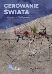 Okładka książki Cerowanie świata Małgorzata Chmielewska