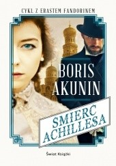 Okładka książki Śmierć Achillesa Boris Akunin
