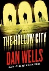 Okładka książki The Hollow City Dan Wells