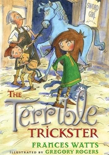 Okładka książki The Terrible Trickster Frances Watts