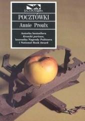 Okładka książki Pocztówki Annie Proulx