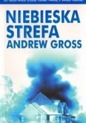 Okładka książki Niebieska strefa Andrew Gross