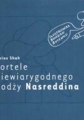 Okładka książki Fortele niewiarygodnego hodży Nasreddina Idries Shah