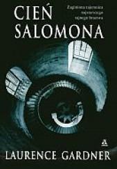 Okładka książki Cień Salomona Laurence Gardner