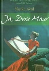 Okładka książki Ja, Dora Maar Nicole Avril
