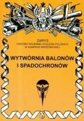 Okładka książki Wytwórnia Balonów i Spadochronów Zygmunt Kozak