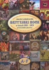 Okładka książki Brytyjski rock w latach 1961 - 1979 Jacek Leśniewski