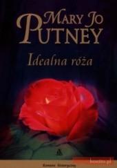 Okładka książki Idealna róża Mary Jo Putney