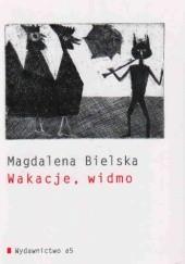Okładka książki Wakacje, widmo Magdalena Bielska