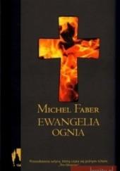 Okładka książki Ewangelia ognia Michel Faber