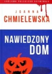 Okładka książki Nawiedzony dom Joanna Chmielewska