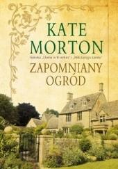 Okładka książki Zapomniany ogród Kate Morton